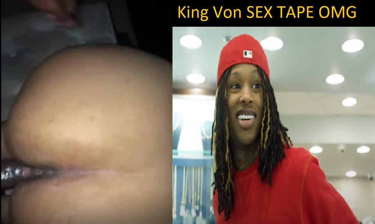 King Von the Rapper Sex Tape Leaked OMG